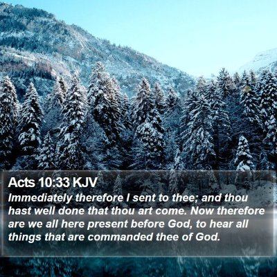 Acts 10:33 KJV Bible Verse Image