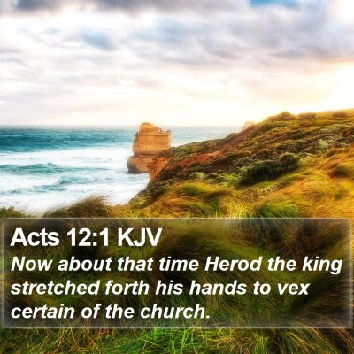 Acts 12:1 KJV Bible Verse Image
