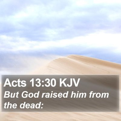 Acts 13:30 KJV Bible Verse Image