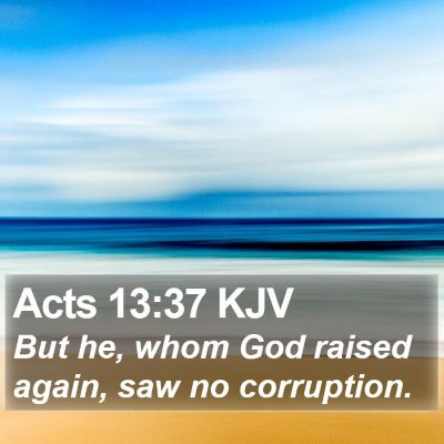 Acts 13:37 KJV Bible Verse Image
