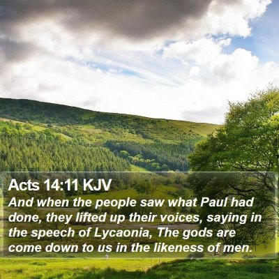 Acts 14:11 KJV Bible Verse Image