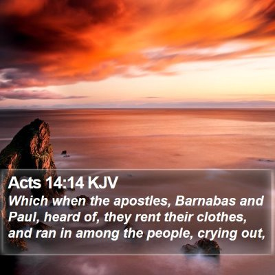 Acts 14:14 KJV Bible Verse Image