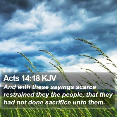 Acts 14:18 KJV Bible Verse Image