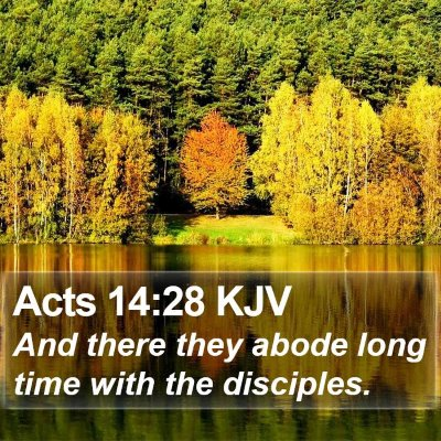 Acts 14:28 KJV Bible Verse Image