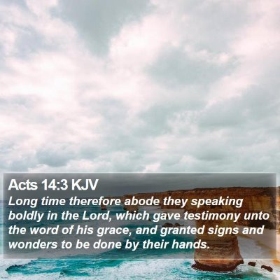 Acts 14:3 KJV Bible Verse Image