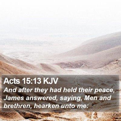 Acts 15:13 KJV Bible Verse Image