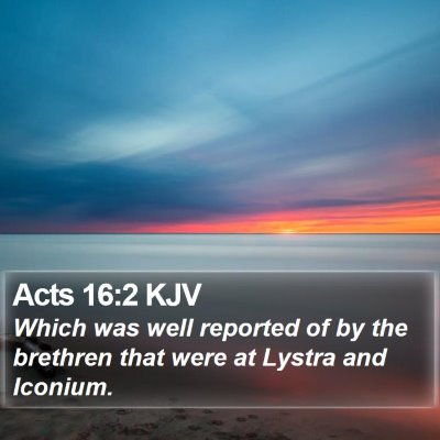 Acts 16:2 KJV Bible Verse Image