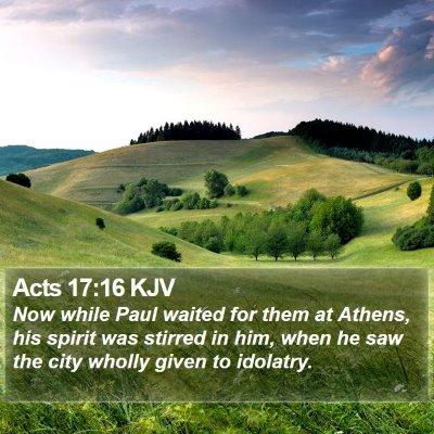 Acts 17:16 KJV Bible Verse Image