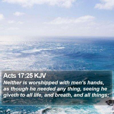 Acts 17:25 KJV Bible Verse Image