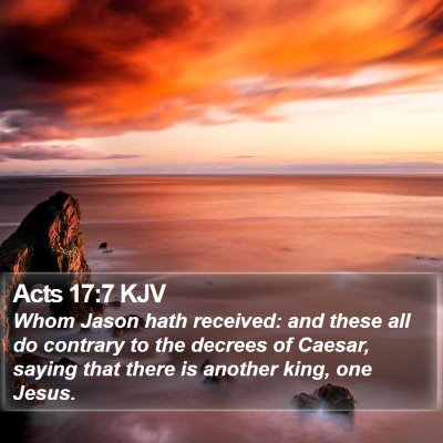 Acts 17:7 KJV Bible Verse Image