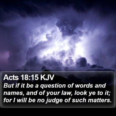 Acts 18:15 KJV Bible Verse Image