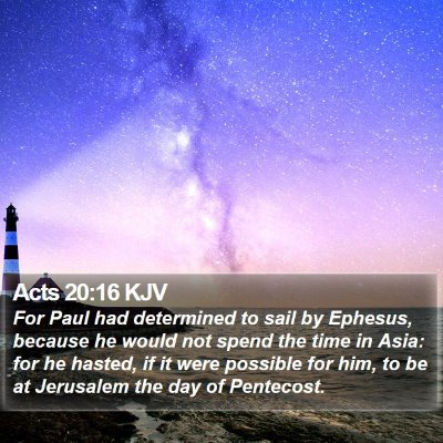 Acts 20:16 KJV Bible Verse Image