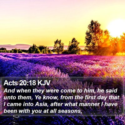 Acts 20:18 KJV Bible Verse Image