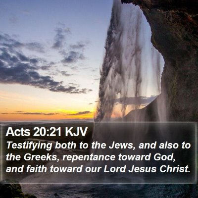 Acts 20:21 KJV Bible Verse Image
