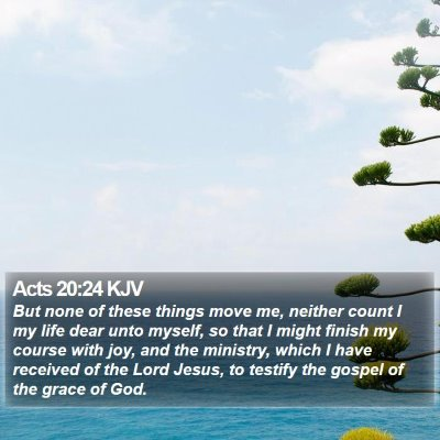 Acts 20:24 KJV Bible Verse Image