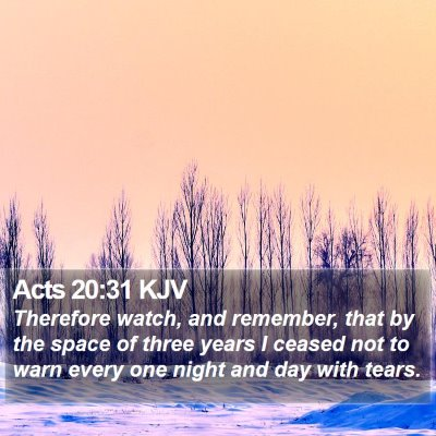 Acts 20:31 KJV Bible Verse Image