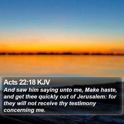 Acts 22:18 KJV Bible Verse Image