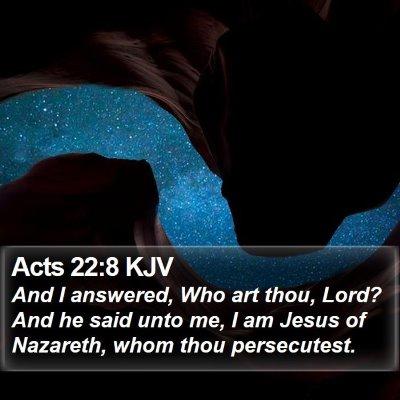 Acts 22:8 KJV Bible Verse Image