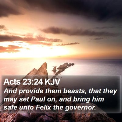 Acts 23:24 KJV Bible Verse Image