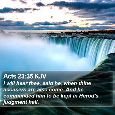 Acts 23:35 KJV Bible Verse Image
