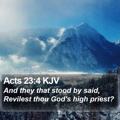Acts 23:4 KJV Bible Verse Image