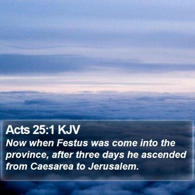 Acts 25:1 KJV Bible Verse Image