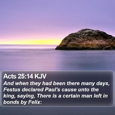 Acts 25:14 KJV Bible Verse Image