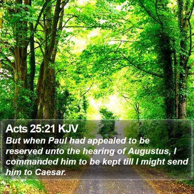Acts 25:21 KJV Bible Verse Image