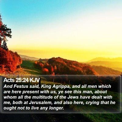 Acts 25:24 KJV Bible Verse Image