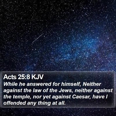 Acts 25:8 KJV Bible Verse Image
