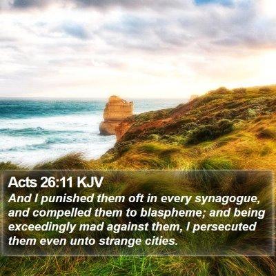 Acts 26:11 KJV Bible Verse Image