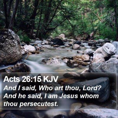 Acts 26:15 KJV Bible Verse Image