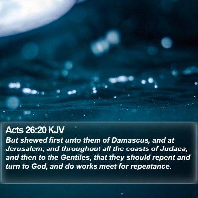 Acts 26:20 KJV Bible Verse Image
