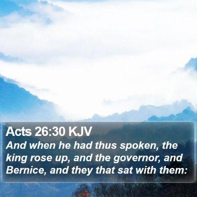 Acts 26:30 KJV Bible Verse Image