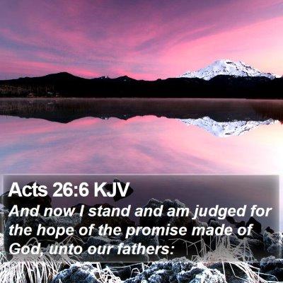 Acts 26:6 KJV Bible Verse Image