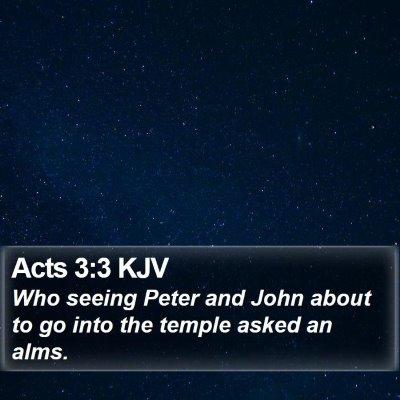 Acts 3:3 KJV Bible Verse Image