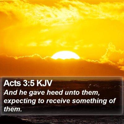 Acts 3:5 KJV Bible Verse Image