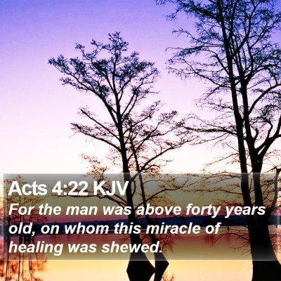 Acts 4:22 KJV Bible Verse Image