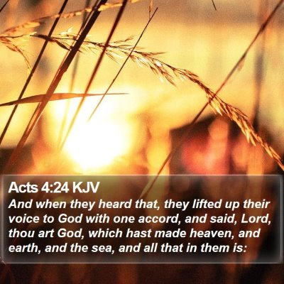 Acts 4:24 KJV Bible Verse Image