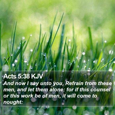 Acts 5:38 KJV Bible Verse Image