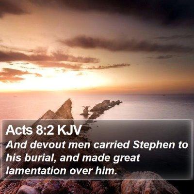 Acts 8:2 KJV Bible Verse Image