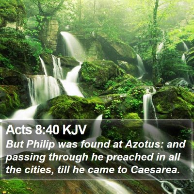 Acts 8:40 KJV Bible Verse Image