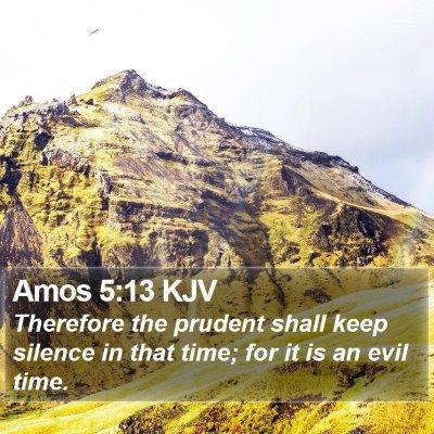 Amos 5:13 KJV Bible Verse Image