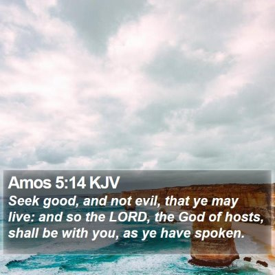 Amos 5:14 KJV Bible Verse Image