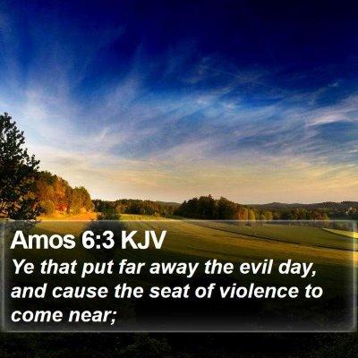 Amos 6:3 KJV Bible Verse Image