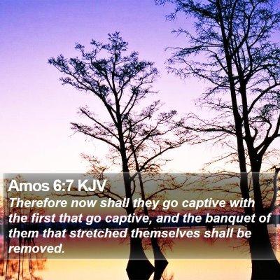 Amos 6:7 KJV Bible Verse Image