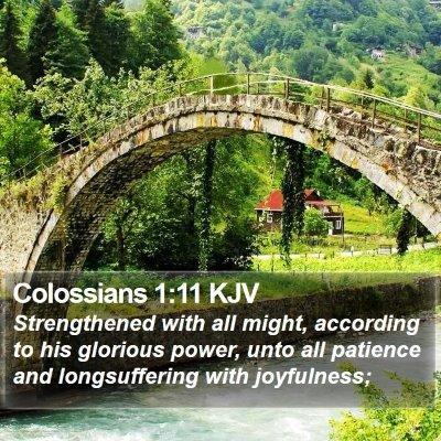 Colossians 1:11 KJV Bible Verse Image