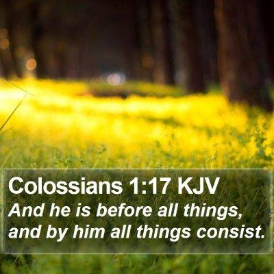 Colossians 1:17 KJV Bible Verse Image