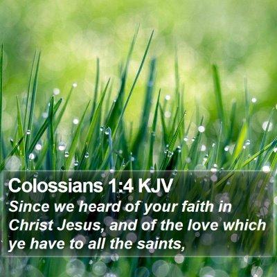Colossians 1:4 KJV Bible Verse Image