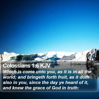 Colossians 1:6 KJV Bible Verse Image